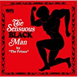 The Sensuous Black Man