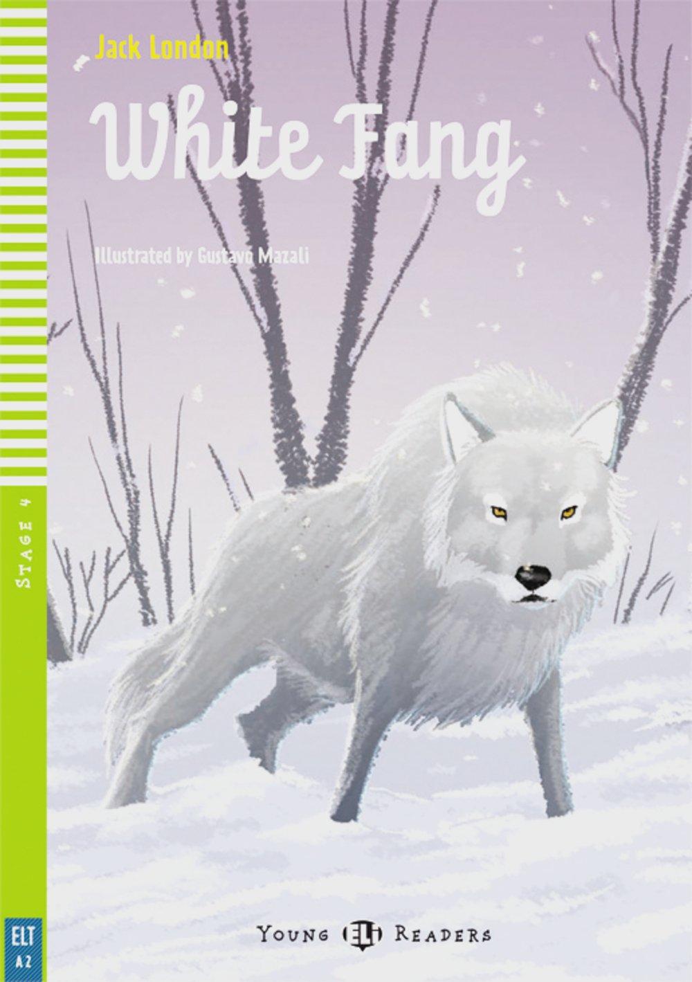 White Fang: Englische Lektüre für das 1. und 2. Lernjahr. Buch + Audio-CD (Young ELI Readers)