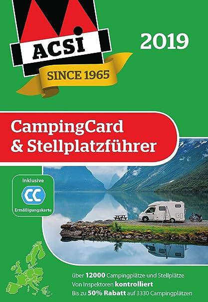La guía ACSI CampingCard & Stellplatzführer Incluye:Tarjeta ...