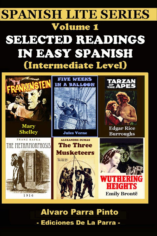 Selected Readings In Easy Spanish Vol 1: Alvaro Parra Pinto