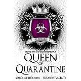 Queen of Quarantine