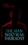 The Man Who Was Thursday: Political Thriller
