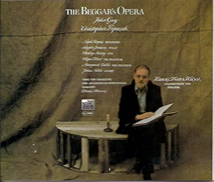 The Beggar`s Opera / Die Bettleroper