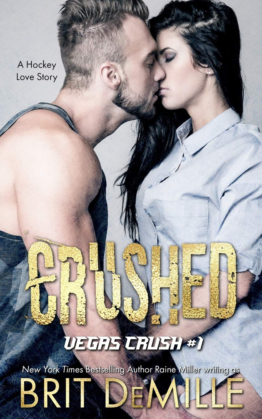 Crushed: A Hockey Love Story (Vegas Crush) (Volume 1) pdf epub