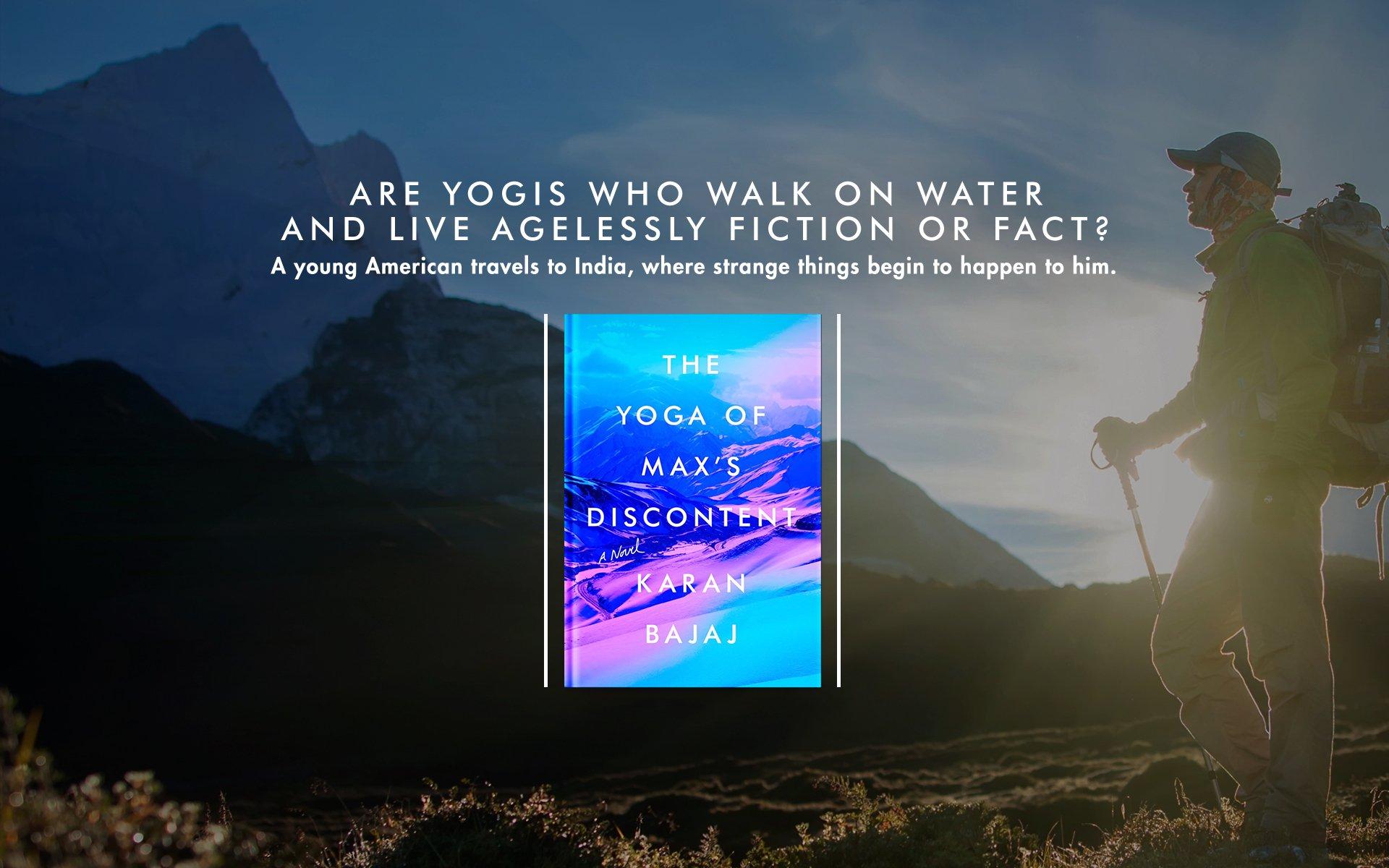 Amazon: The Yoga Of Max's Discontent: A Novel (9781594634116): Karan  Bajaj: Books