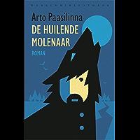 De huilende molenaar (Wereldbibliotheekklassiekers Book 4)