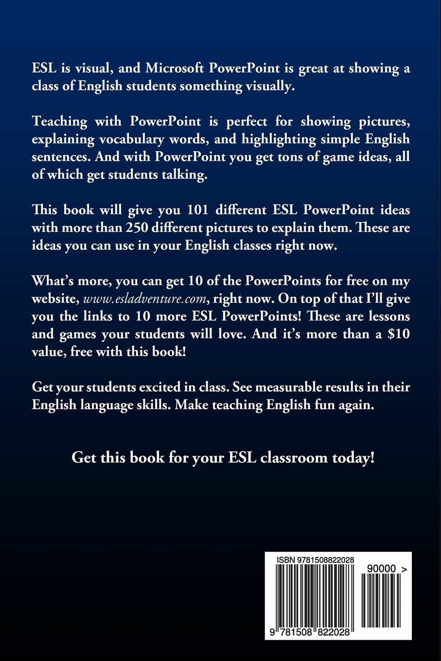 Teaching English: 101 ESL PowerPoint Ideas That Get Students Talking