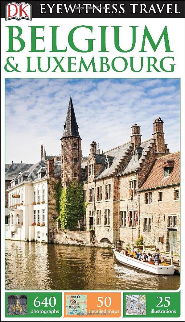 DK Eyewitness Travel Guide: Belgium & Luxembourg pdf epub