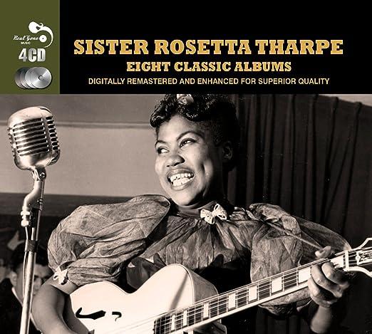 Sister Rosetta Tharpe - Eight Classic Albums - Amazon.com Music