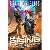 Alliance Rising (The Star Guild Saga)