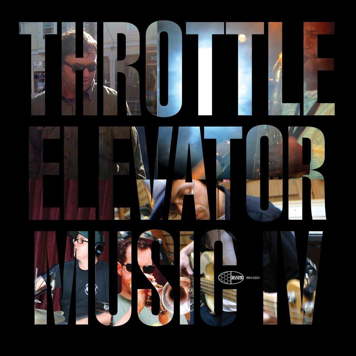 Throttle Elevator Music I V