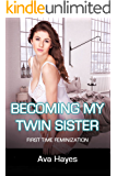 Becoming My Twin Sister: First Time Feminization