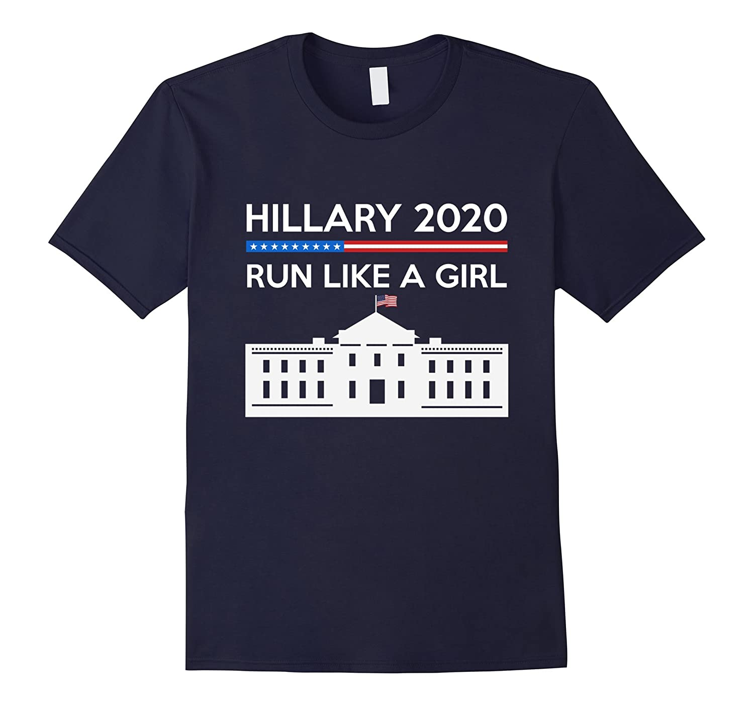 Hillary 2020 - Run Like A Girl T-Shirt-CL