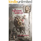 The Missing Shield, Part 1: Epic High Fantasy (The Veil Keepers Quest)