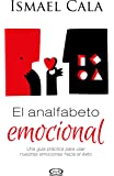 El analfabeto emocional (Spanish Edition)