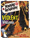 Violent Volcanoes (Horrible Geography)