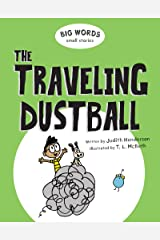 Big Words Small Stories: The Traveling Dustball Kindle Edition