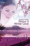 Retour à Winter Cove (Harlequin Prélud') (Prelud')