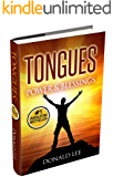Tongues: Power & Blessings: Secrets to Power Prayer (English Edition)