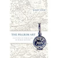 The Pilgrim Art: Cultures of Porcelain in World History: 11