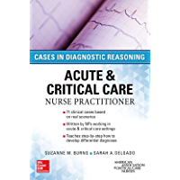 Acute and Critical Care Nurse Practitioner: Cases in Diagnostic Reasoning