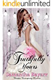 Truthfully Yours: Christian Contemporary Romance (Forever Yours Book 5)