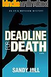 Deadline for Death (An Erin Markham Mystery Book 1)