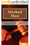 Marked Man (an Alex Sedaka thriller Book 3)