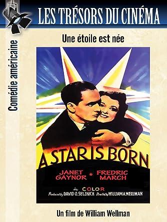 Les Trésors Du Cinéma Une étoile Est Née A Star Is Born