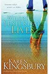 Where Yesterday Lives Kindle Edition