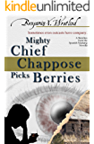 Mighty Chief Chappose Picks Berries (Sketches from the Spanish Mustang Book 3)