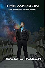 The Mission: The Defender Series Kindle Edition