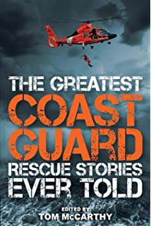 The Greatest Coast Guard Rescue Stories Ever Told