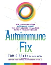 Optimum Healing: How to Stop the Hidden Autoimmune Damage That Keeps You Sick, Tired, and Fat Before it Turns Into Disease