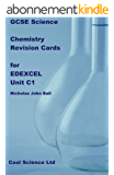 GCSE Science Chemistry Revision Cards for EDEXCEL Unit C1 (GCSE Revision cards for core science) (English Edition)