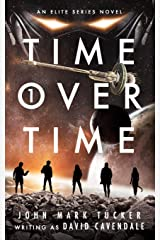Time Over Time: Volume One (Volume 1) Paperback