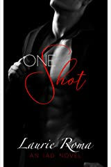 One Shot (The IAD Series Book 2) Kindle Edition