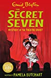 Mystery of the Theatre Ghost (Secret Seven)