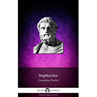 Delphi Complete Works of Sophocles (Illustrated) (Delphi Ancient Classics Book 16) (English Edition)