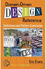 Domain-Driven Design Reference: Definitions and Pattern Summaries Paperback