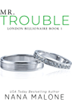 Mr. Trouble: A Fake Fiance Romance (London Billionaire Book 1)