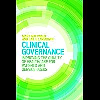 Clinical Governance (UK Higher Education OUP  Humanities & Social Sciences Health & Social Welfare)