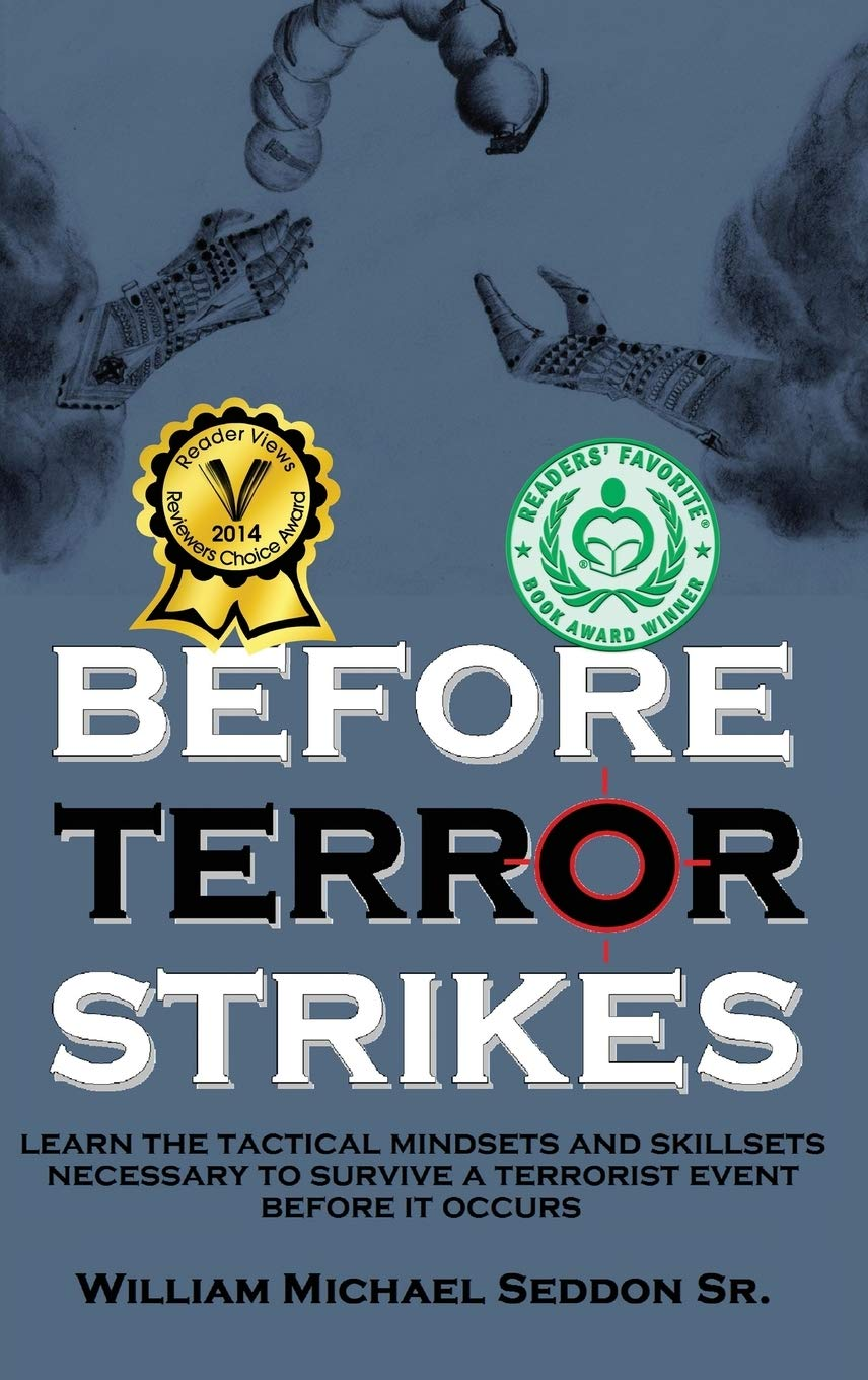 Before Terror Strikes: Learn the Tactical Mindsets and ...