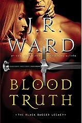 Blood Truth (Black Dagger Legacy Book 4) Kindle Edition