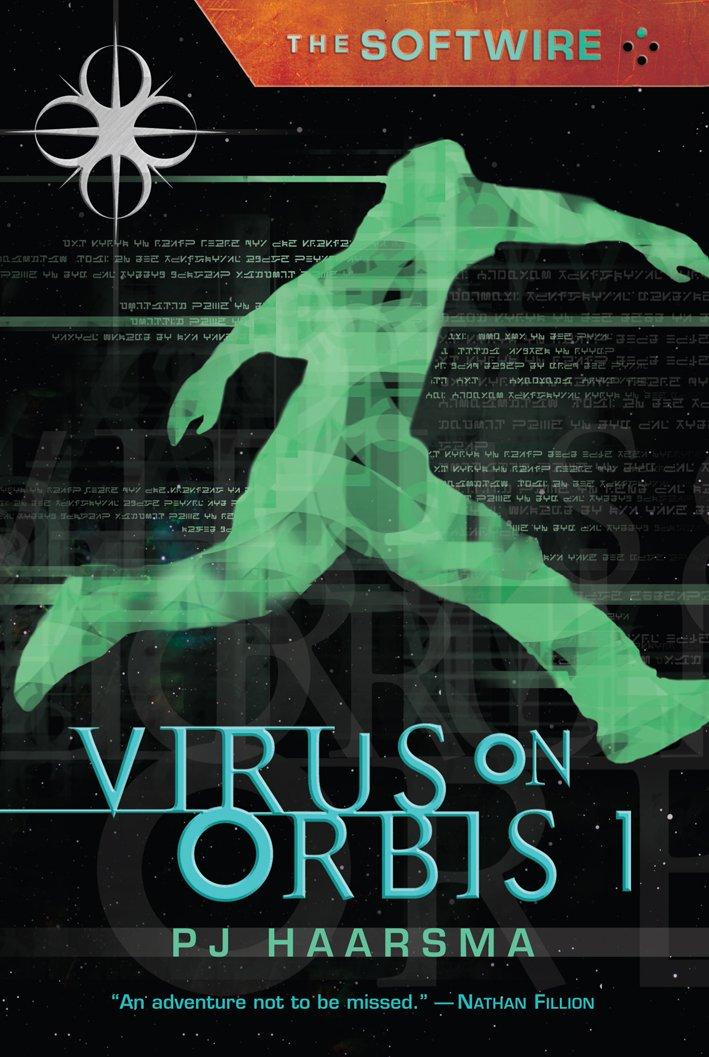 The Softwire: Virus on Orbis 1: Amazon.es: Haarsma, PJ: Libros en idiomas extranjeros