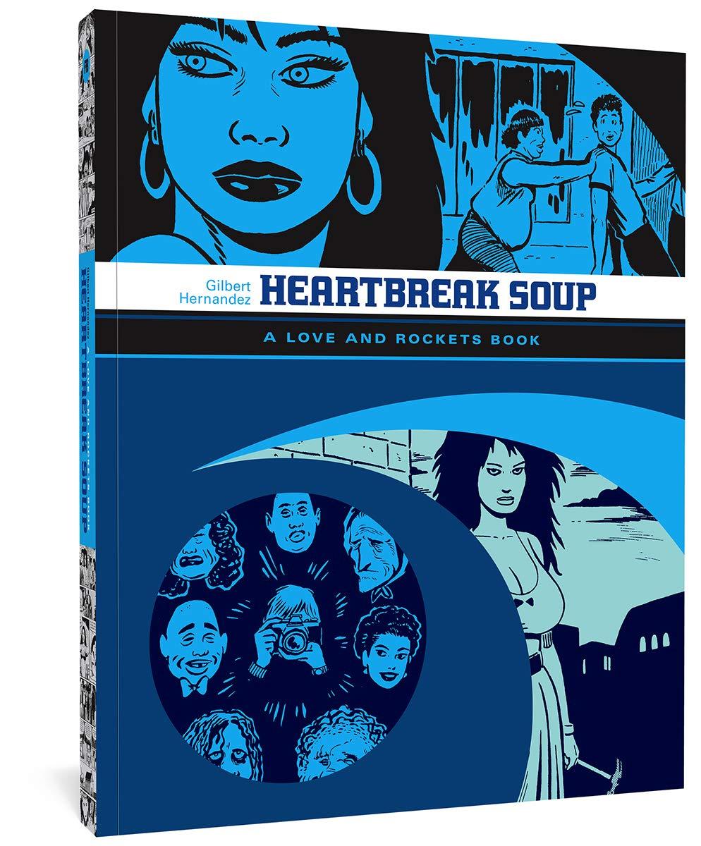 Heartbreak Soup Love Rockets 9781560977834 Hernandez Gilbert Books