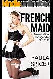 French Maid (Feminization, Transgender Romance)