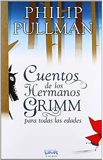 Cuentos de los hermanos Grimm para todas las edades (Spanish Edition)