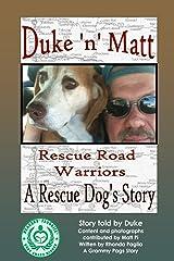 Duke n' Matt: Rescue Road Warriors Paperback
