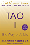 Tao I: The Way of All Life (Soul Power) (English Edition)
